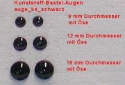 Kunststoff Bastelaugen, rund, schwarz mit Öse (9 bis 16 mm)